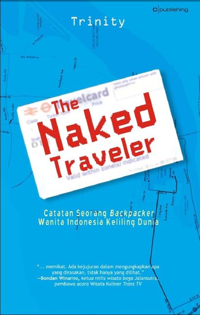 The Naked Traveler 1, Karya Trinity