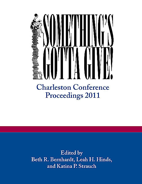 Something's Gotta Give, Katina P. Strauch, Leah H. Hinds, Beth R. Bemhardt