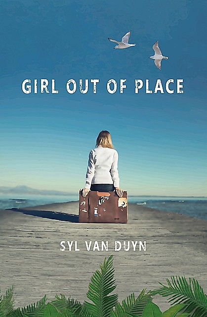 Girl Out Of Place, Syl Van Duyn