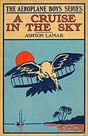 A Cruise in the Sky or, The Legend of the Great Pink Pearl, H.L.Sayler