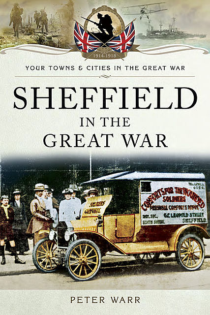 Sheffield in The Great War, Peter Warr