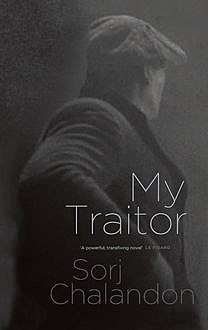 My Traitor, Sorj Chalandon