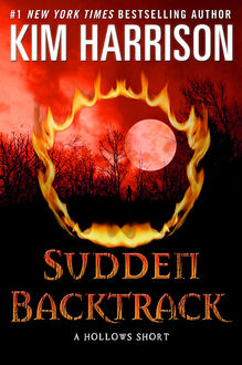 Sudden Backtrack, Kim Harrison