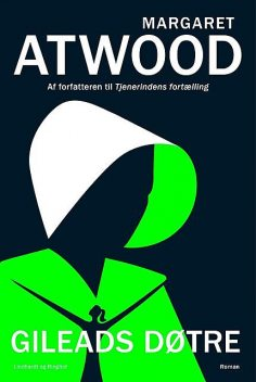 Gileads døtre, Margaret Atwood