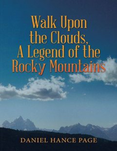 Walk Upon the Clouds, a Legend of the Rocky Mountains, Daniel Hance Page