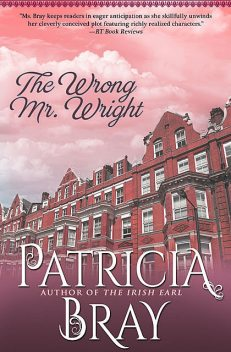 The Wrong Mr. Wright, Patricia Bray