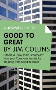 A Joosr Guide to Good to Great by Jim Collins, Joosr