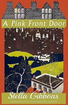A Pink Front Door, Stella Gibbons