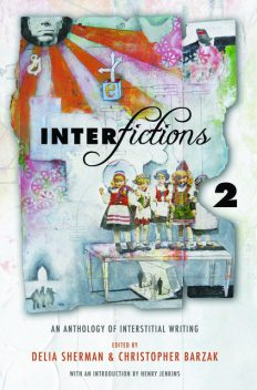 Interfictions 2, Delia Sherman, Christopher Barzak