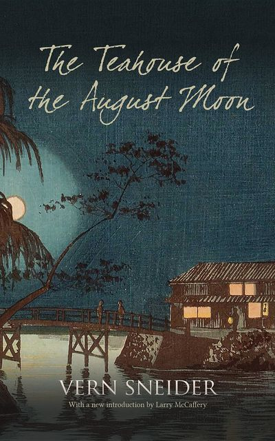 The Teahouse of the August Moon, Vern Sneider