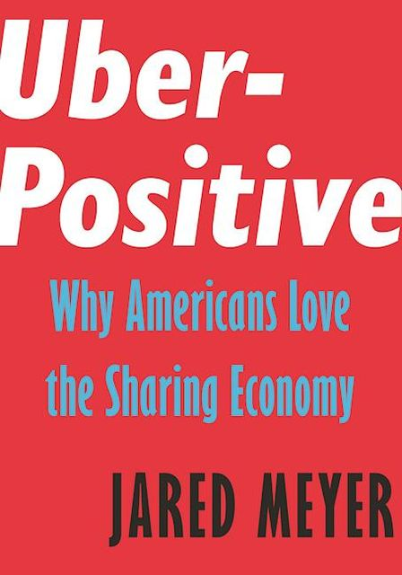 Uber-Positive, Jared Meyer