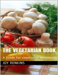 The Advantages of Vegetarianism, Jack Green