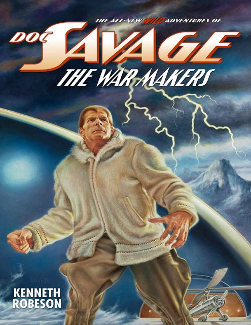 Doc Savage: The War Makers, Kenneth Robeson