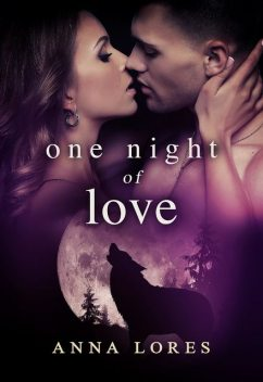 One Night of Love, Anna Lores
