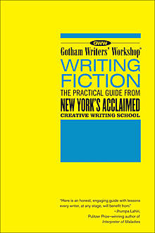 Gotham Writers Workshop: Writing Fiction, Bloomsbury Publishing
