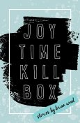 Joytime Killbox, Brian Wood