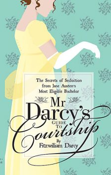 Mr Darcy's Guide to Courtship, Emily Brand