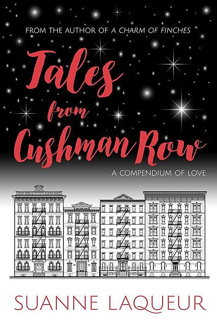 Tales From Cushman Row, Suanne Laqueur
