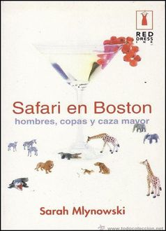 Safari En Boston, Sarah Mlynowski