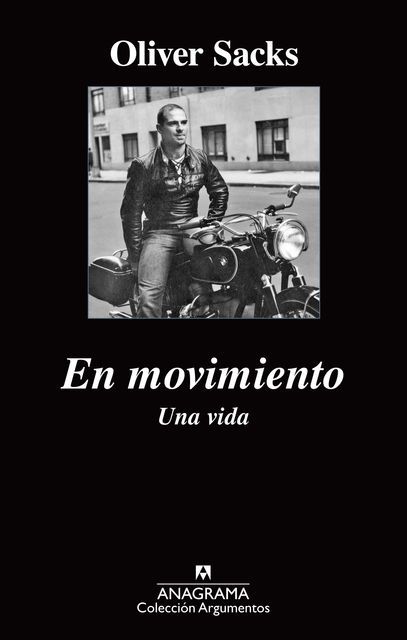 En movimiento. Una vida, Oliver Sacks