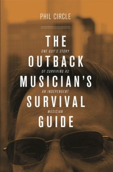 The Outback Musician's Survival Guide, Phil Circle