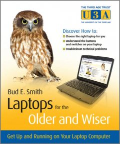 Laptops for the Older and Wiser, Bud Smith
