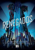 Renegados, Meyer Marissa