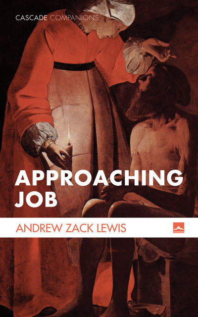 Approaching Job, Andrew Zack Lewis