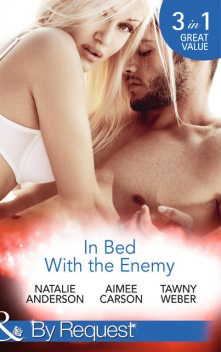 In Bed With the Enemy, Weber Tawny, Natalie Anderson, Aimee Carson