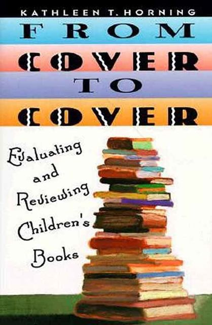 From Cover to Cover, Kathleen T. Horning