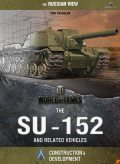 World of Tanks – The SU-152 and Related Vehicles, Christopher Parker, Dana Lombardy, Yuri Igorevich Pasholok