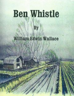 Ben Whistle, William Wallace
