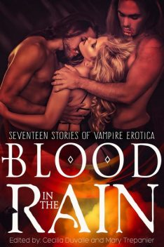 Blood in the Rain, Cecilia Duvalle, Mary Trepanier