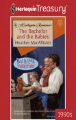 The Bachelor and the Babies, Heather MacAllister