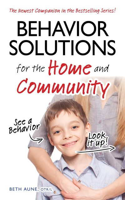 Behavior Solutions for the Home and Community, Beth Aune