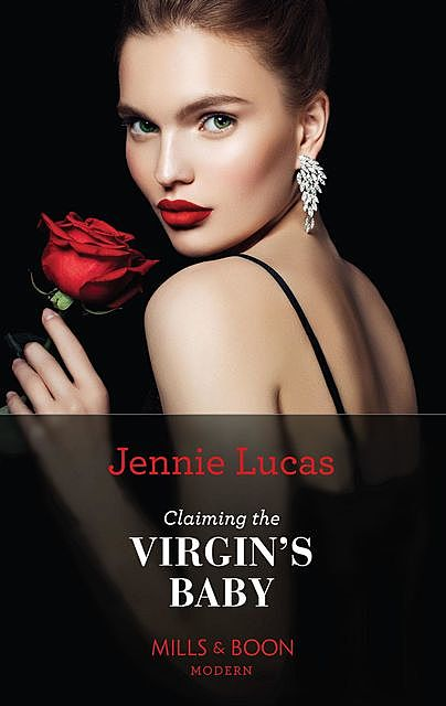 Claiming The Virgin's Baby, Jennie Lucas