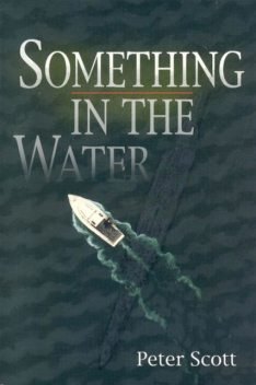 Something in the Water, Peter Scott