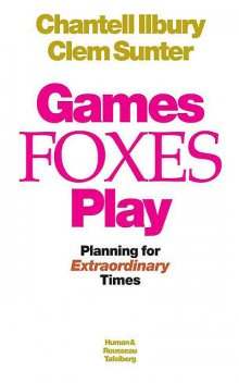Games Foxes Play, Clem Sunter