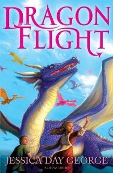 Dragon Flight, Jessica Day George
