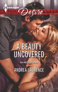 A Beauty Uncovered, Andrea Laurence