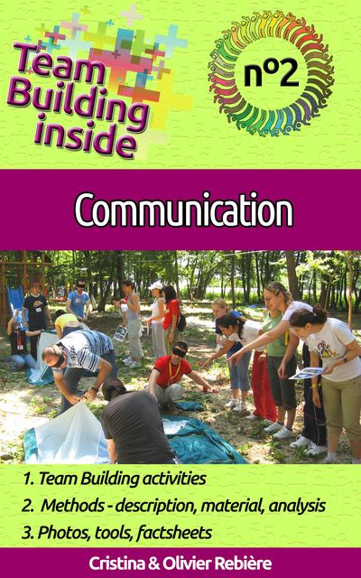 Team Building inside #2: communication, Cristina Rebiere, Olivier Rebiere