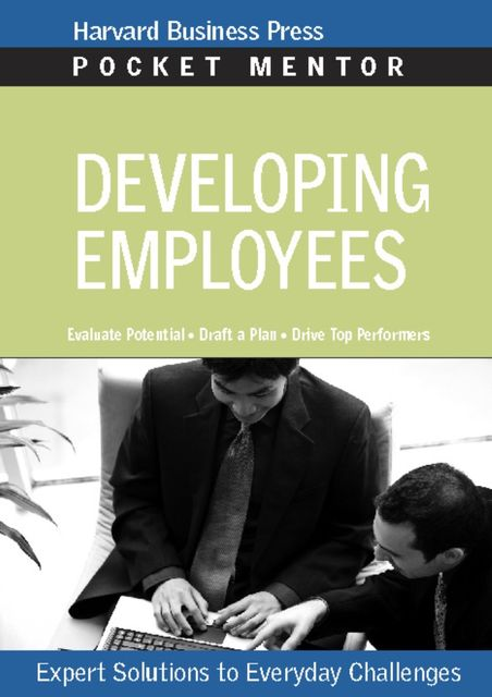 Developing Employees, Harvard Business Press