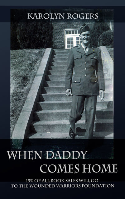 When Daddy Comes Home, Karolyn Rogers
