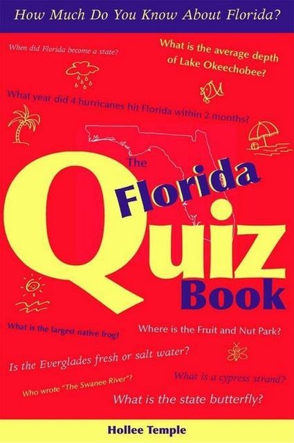 The Florida Quiz Book, Hollee Temple