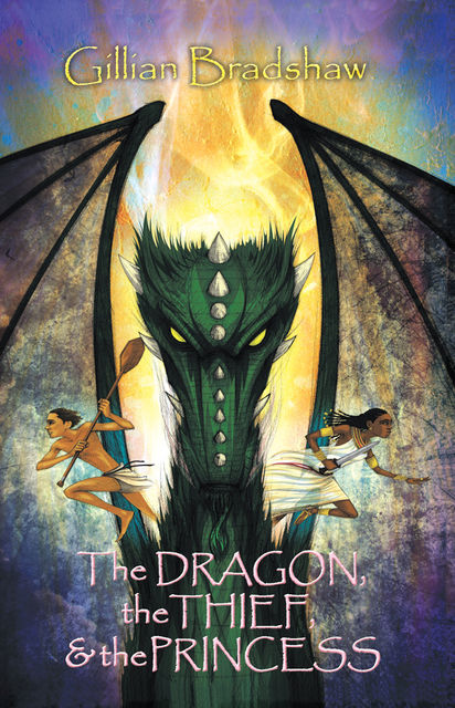 The Dragon, the Thief & the Princess, Gillian Bradshaw