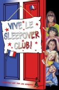 Vive le Sleepover Club! (The Sleepover Club, Book 27), Narinder Dhami