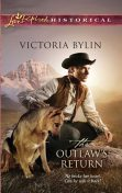 The Outlaw's Return, Victoria Bylin