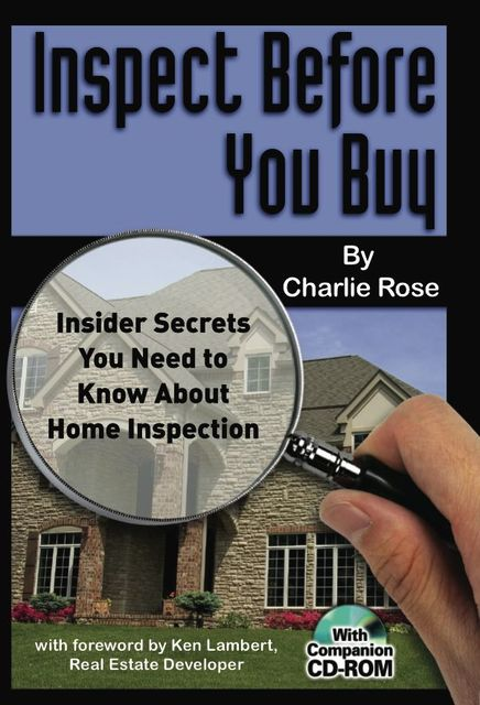 Inspect Before You Buy, Charlie Rose