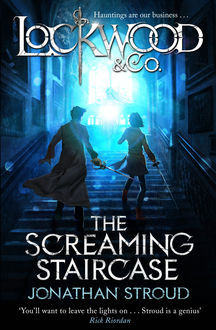 Lockwood & Co: The Screaming Staircase, Jonathan Stroud