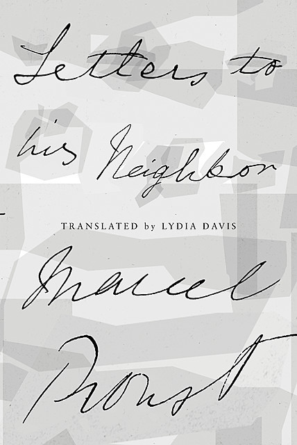Letters to the Lady Upstairs, Marcel Proust